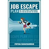 Job Escape Plan: The 7 Steps to Build a Home Business, Quit your Job and Enjoy the Freedom: Includes Interviews of John Lee D