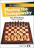 Playing the Trompowsky: An Attacking Repertoire (Grandmaster Repertoire Series)