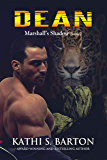Dean: Marshall's Shadow – Jaguar Shapeshifter Romance (Marshall's Shadow Book 2)