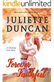 Forever Faithful: A Christian Love Story (Precious Love Series Book 2) (English Edition)