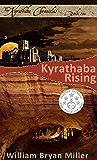 Kyrathaba Rising (Kyrathaba Chronicles Book 1)