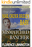 Mail Order Bride's Baby And Her Mismatched Rancher (A Western Historical Romance Book) (Sunny Springs)