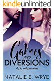 Games & Diversions: A Lies and Lust novel