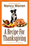 A Recipe for Thanksgiving: A Romance in Four Seasons