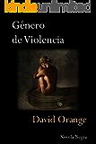 Género de violencia: Un aterrador thriller que te dejará sin aliento