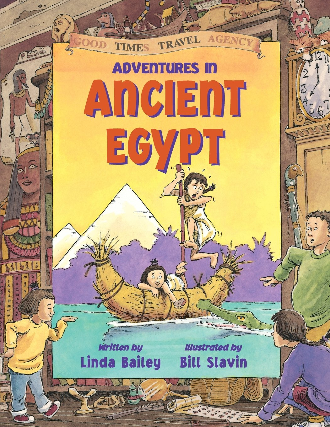 Adventures in Ancient Egypt (Good Times Travel Agency) by Kids Can Press (Image #1)