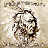 The Spirit of Yellowstone. Native American Music CD - Perfect for Mindfulness Meditation, Reiki, Yoga, Deep Relaxation or simply spoiling yourself. 7 awesome tracks.