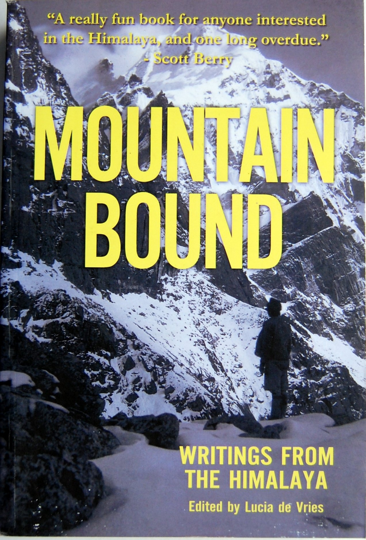 Read Online Mountain Bound:: Writings from the Himalaya PDF