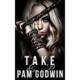 Take (Deliver Book 5)