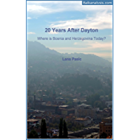 20 Years After Dayton: Where is Bosnia and Herzegovina Today?