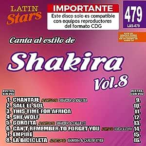 Karaoke Estrellas latinas 479 Shakira Vol. 8 - Importante: Este ...