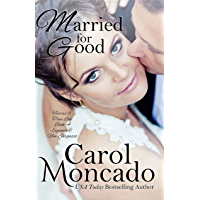 Married for Good: Contemporary Christian Romance (Tiaras & True Love Book 4)