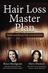 Hair Loss Master Plan: Health and Beauty Hair Loss Solutions Kindle Edition