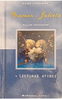 Romeo y Julieta y Lecturas Afines (Lazos Literarios) (Spanish Edition)