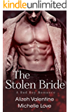 The Stolen Bride: A Bad Boy Romance (A Holiday Romance Collection Book 1)