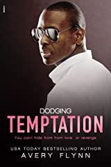 Dodging Temptation (The Retreat) Kindle Edition