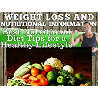 Weight Loss and Nutritional Information - Best Nutrition Diet Tips for a Healthy Lifestyle