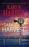 Dark Harvest (A Maplecreek Amish Novel)