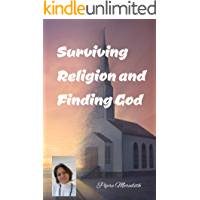 Surviving Religion and Finding God