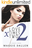 Love Times Two (Starting from Zero Book 2)