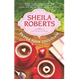 Better Than Chocolate (Life in Icicle Falls, 1)