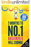 "3 Months to No.1: The 2019 ""No-Nonsense"" SEO Playbook for Getting Your Website Found on Google (English Edition)"