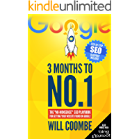 """3 Months to No.1: The 2020 """"No-Nonsense"""" SEO Playbook for Getting Your Website Found on Google (English Edition)"""