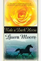 Ride a Dark Horse Kindle Edition