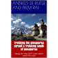 Trekking the Annapurna Circuit & Trekking south of Annapurna: Along the new NATT-trails which avoid the road