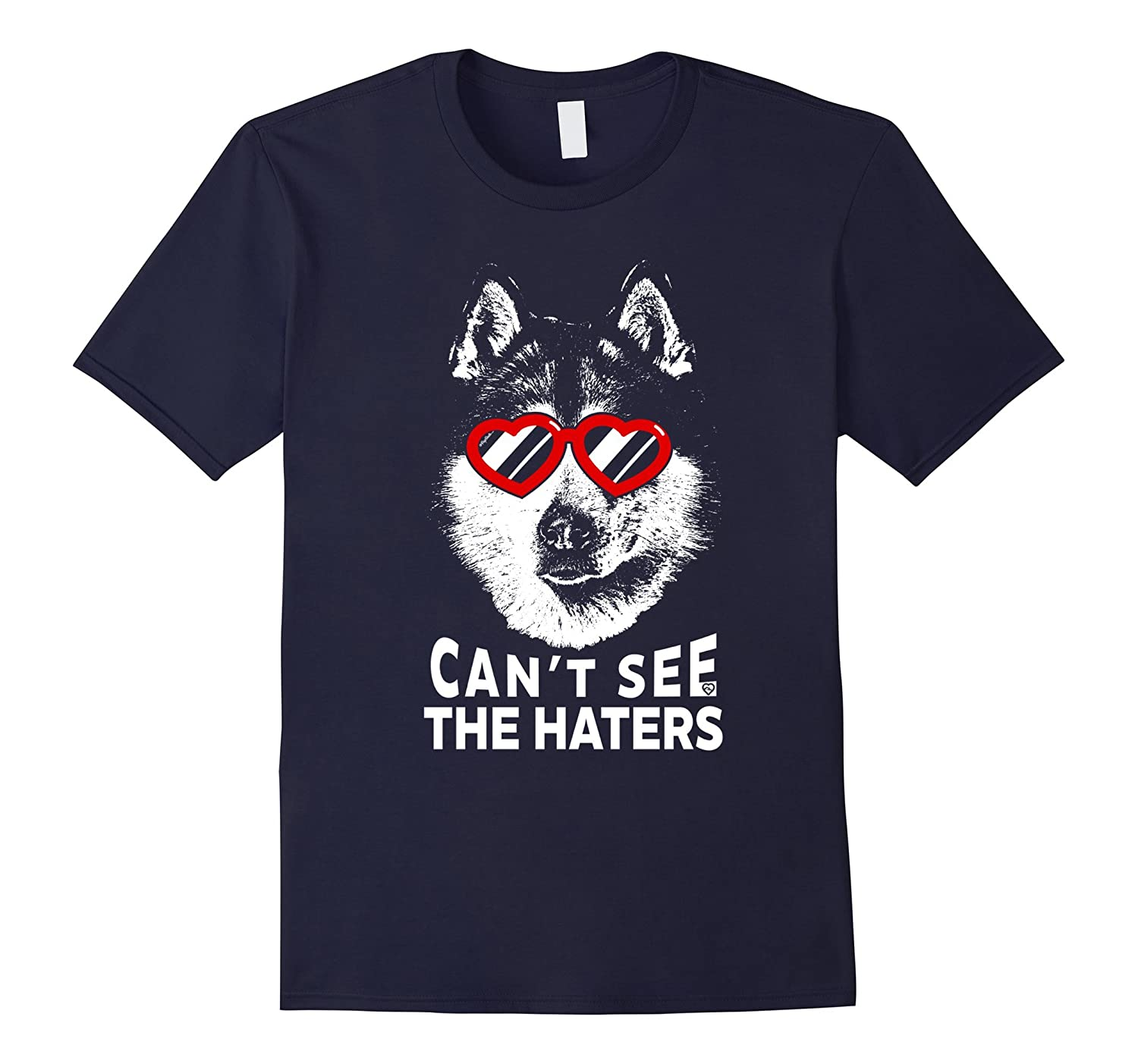 Alaskan Malamute Shirt Can't See The Haters Dog Lovers Tee-Art