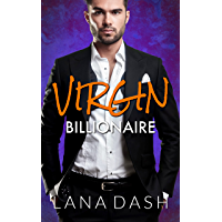 VIRGIN BILLIONAIRE: A Curvy Girl Romance (THE INEXPERIENCED BACHELOR Book 2)