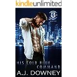 His Cold Blue Command: Indigo Knights Book II