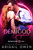 The Demigod Complex (Brimstone INC Book 1)