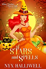 Of Stars and Spells: Sister Witches of Raven Falls Cozy Mystery Series, Book 3 Kindle Edition