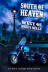 South of Heaven, West of Hell's Bells (The Hellfire Series Book 2) Kindle Edition