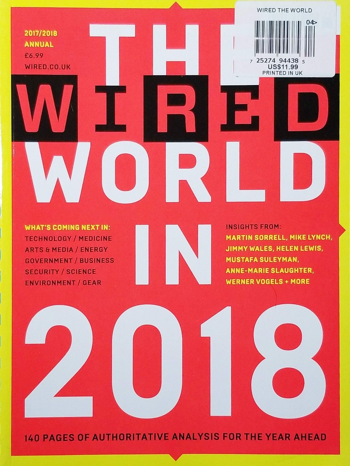 THE WIRED WORLD IN 2018 2017/2017 ANNUAL 140 PAGES OF AUTHORITATIVE ANALYSIS^