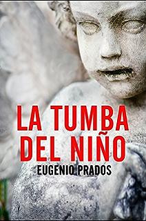 La tumba del niño (Spanish Edition)