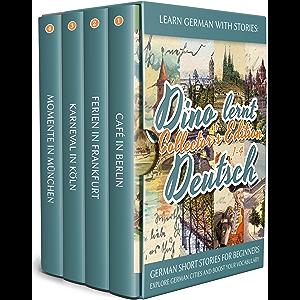 Learn German with Stories: Dino lernt Deutsch Collector's Edition - German Short Stories for Beginners: Explore German…