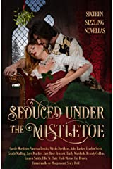 Seduced Under the Mistletoe: 16 Passionate Historical Romances Christmas Anthology Boxed Set Kindle Edition