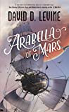 Arabella of Mars (The Adventures of Arabella Ashby)