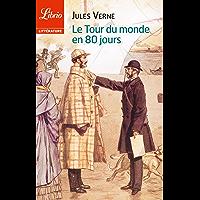 Le Tour du monde en 80 jours (Librio littérature t. 1059) (French Edition)