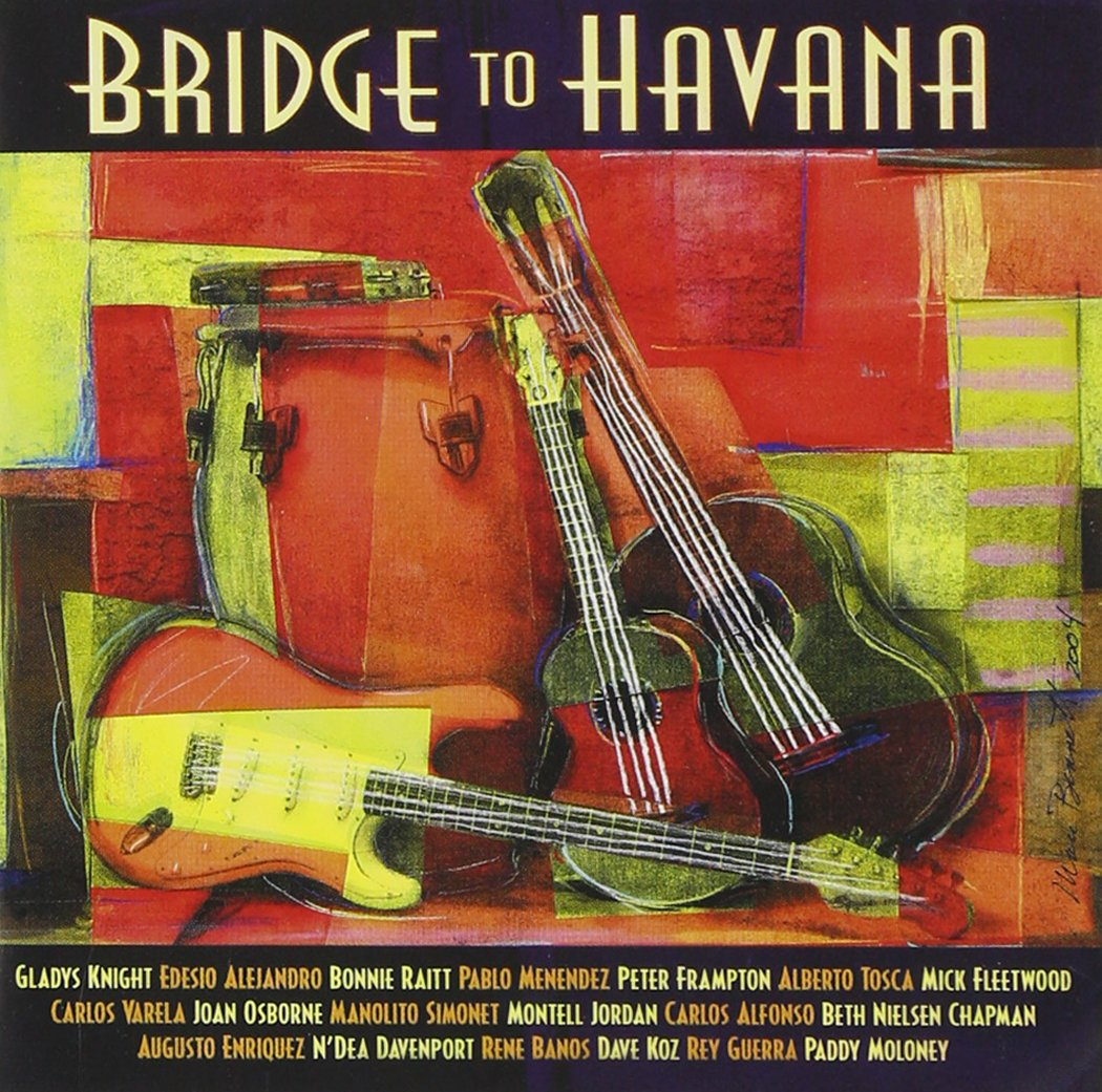 Bridge To Havana [Enhanced CD]