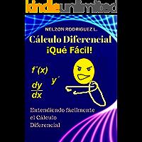 Cálculo Diferencial: ¡Qué Fácil!