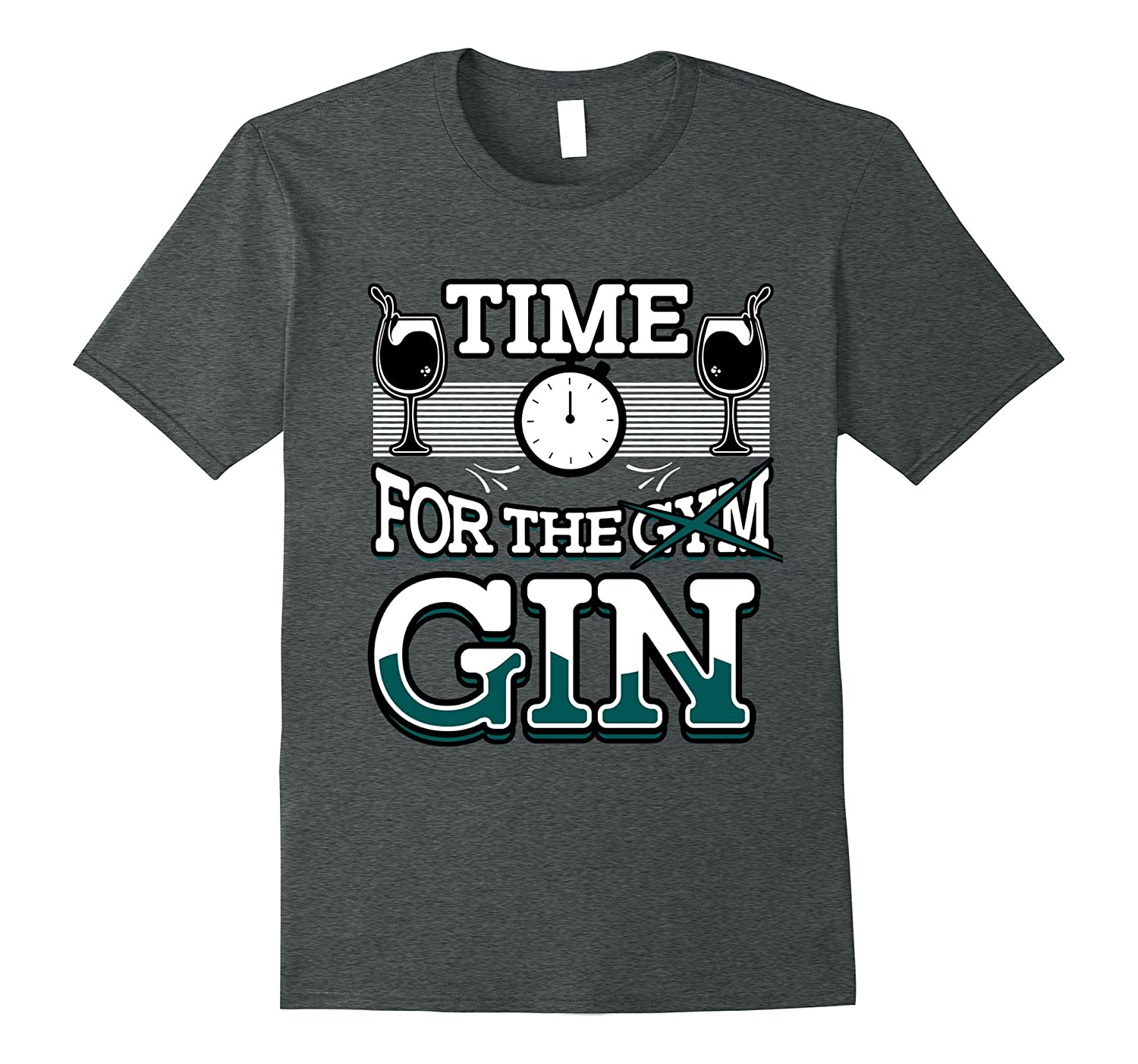 """Time For The Gin"" Funny Happy Hour Cocktail Drinking Shirt"
