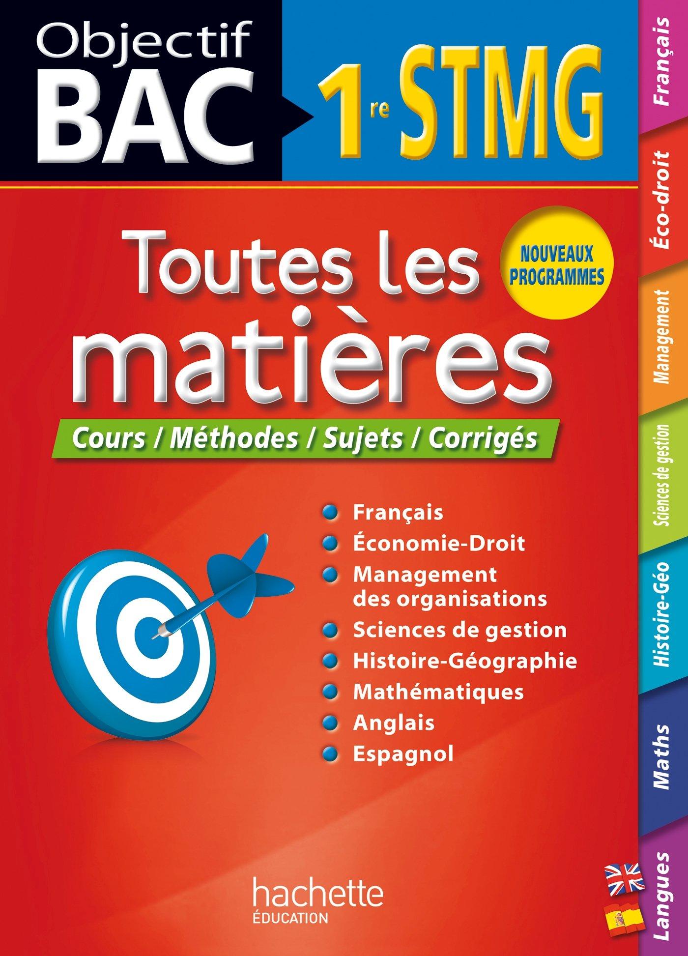 Objectif Bac Toutes les matières 1re STMG: Amazon.es: Collectif: Libros en idiomas extranjeros