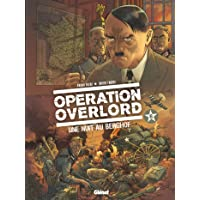Opération Overlord - Tome 06: Une nuit au Berghof