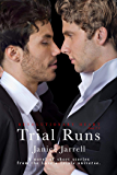 Trial Runs (Revolutionary Heart)