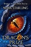 Dragon's Prize: Volume 2 (Dragons Awaken)