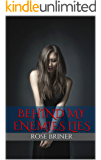 Behind My Enemies Lies (Finding Myself Book 2)