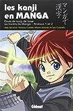 Kanji en Manga (les) Vol.1